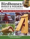 Jacket Image For: Birdhouses Boxes and Feeders For the Backyard Hobbyist