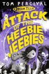 Attack of the heebie-jeebies