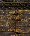 """Islamic Arms and Armor"" by David Alexander (author)"