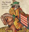 """""""The World in Play"""" by Timothy B. Husband (author)"""