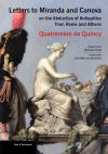 """Letters to Miranda and Canova"" by Antoine Quatremere de Quincy (author)"