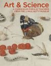 """Art & Science"" by J. Paul Getty Museum (author)"