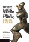 """Futurist Painting Sculpture (Plastic Dynamism)"" by Maria Versari (author)"