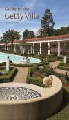 """Guide to the Getty Villa Revised Edition"" by"