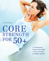 Core strength for 50...