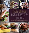 Easy vegan breakfasts and lunches
