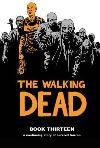 The Walking Dead. Book 13