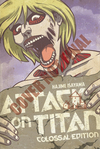 Attack on Titan, colossal edition. 2