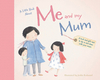 Little Book About Me & My Mum
