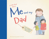 A Little Book About Me & My Dad