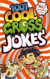 1001 Cool Gross Jokes