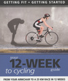 Jacket Image For: Your 12-week Guide to Cycling