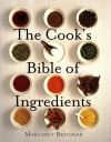 Jacket Image For: The Cook's Bible of Ingredients