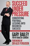 Jacket Image For: Succeed Under Pressure
