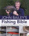 Jacket Image For: John Bailey's Fishing Bible
