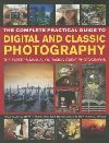 Complete guide to digital and classic photography