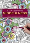Calm Colouring: Mindfulness