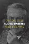"""""""Roland Barthes"""" by Andy Stafford (author)"""