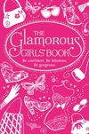 The Glamorous Girls' Book
