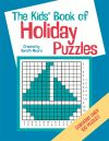 The Kids' Book Of Holiday Puzzles