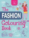 The Fashion Colouring Book