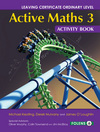 Active Maths 3 Activity Book (2014+) (LC OL Bk. 1 & Bk. 2)