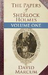 The papers of Sherlock Holmes. Volume I