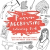 The Passive-Aggressive Colouring Book