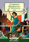 Countess Markievicz - An Adventurous Life