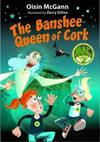 The Banshee Queen of Cork