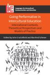 Jacket Image For Going Performative in Intercultural Education