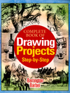 Complete book of drawing projects step-by-step