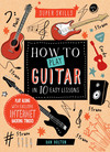 Super Skills: How to Play Guitar in 10 Easy Lessons