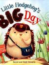 Little Hedgehog's big day