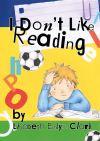I don't like reading