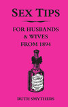 Sex tips for husbands & wives from 1894