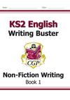 KS2 English Writing Buster - Non-Fiction Writing - Book 1