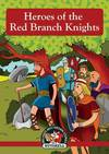 The Story of the Red Branch Knights
