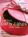 Jacket Image For: Perfect Party Cakes Made Easy