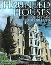 Jacket Image For: Haunted Houses of Britain and Ireland