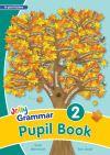 Grammar. 2 Pupil book