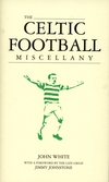 The Celtic Football Miscellany