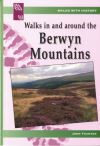Walks with History Series: Walks in and Around the Berwyn Mountains