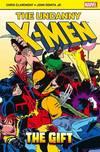 The uncanny X-Men. The gift