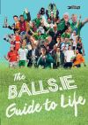 The balls.ie guide to life
