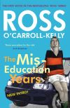 The miseducation years, Ross O'Carroll-Kelly