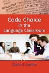 Jacket Image For Code Choice in the Language Classroom