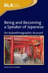 Jacket Image For Being and Becoming a Speaker of Japanese