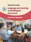 Jacket Image For Language and Learning in Multilingual Classrooms