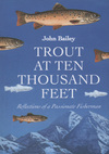 Jacket Image For: Trout at Ten Thousand Feet